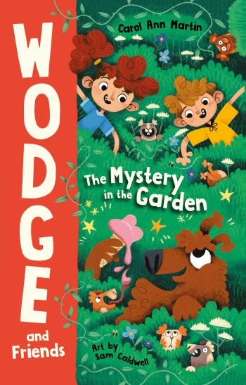 The Mystery in the Garden: Wodge and Friends