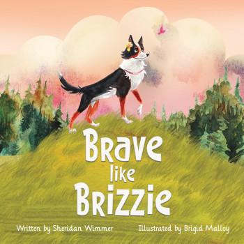 Brave Like Brizzie